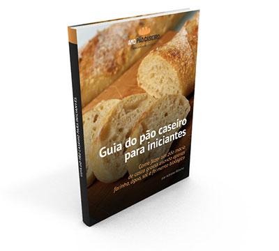 E-book Guia do Pão Caseiro para Iniciantes