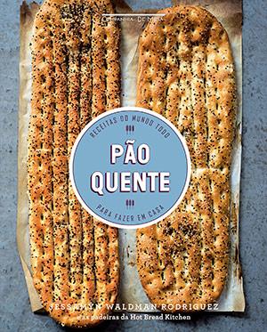 Livros sobre panificação: Pão Quente