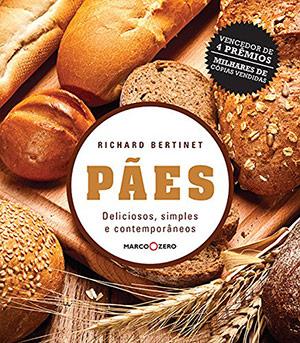 Livros sobre panificação: Pães: Deliciosos, simples e contemporâneos