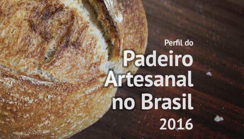 Pesquisa Padeiro Artesanal no Brasil 2016 - Resultados