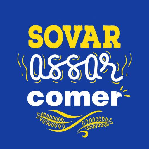 Camiseta Sovar, Assar e Comer